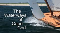 Waterways of Cape Cod video thumbnail